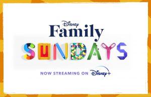 Family Sundays Show on Disney Plus